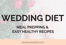 Wedding Diet / Recipes perfect for a bride-to-be looking to lose some lbs!