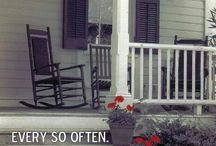 Let's sit on the porch!! / by Tammy Wampler