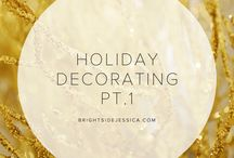 Holiday Decorating | Christmas