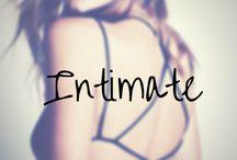 I N T I M A T E / Intimate apparel