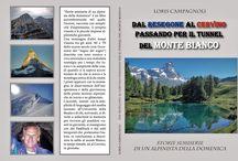 Dal Resegone al Cervino passando per il tunnel del monte Bianco.