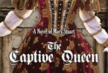 The Captive Queen: A Novel of Mary Stuart / The Captive Queen: A Novel of Mary Stuart (historical fiction)
