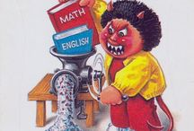 Garbage Pail Kids  / I collected them as a Child...