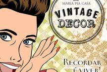 Decoração Vintage / Ideias de objetos para compor uma decoração vintage!