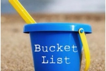 Bucket List / by Tara Thompson