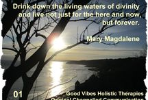 GVHT Original Channelled Communications / Beautiful, inspiring, and motivational messages channelled by Good Vibes Holistic Therapies from various Ascended Masters, Angels and Spiritual Guides www.goodvibesgirl.co.uk