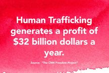 »Human Trafficking Awareness / Facts and Quotes about Human Trafficking