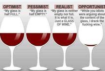 Wine, wine, WINE! :)