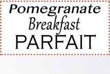 Pomegranate Breakfast ! And other