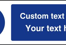 Custom safety signs / CUSTOMISE YOUR SIGN HERE TODAY. Simply enter your preferred text in the box for each product and we'll produce your sign with your own wording.