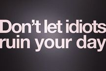 Don't people ruin your day / Quote