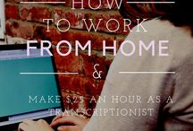 Working from Home / Ideas and ways to make extra income or replace your 9 to 5 from home.