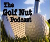 The #GolfNut Podcast / Are you a #GolfNut like me?  Perfect.  You should be following this board and subscribe to The Golf Nut Podcast on iTunes.