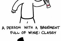 Wine about it you'll feel better! / by Tiffany Gerace
