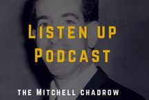 Listen Up Podcast, the Mitchell Chadrow Show - Guests / Listen Up Podcast, the Mitchell Chadrow Show:Business, Family, Life I interview business owners, entrepreneurs and people in the news.  Their words are powerful.  Listen Up on iTunes mitchellchadrow.com/iTunes or subscribe via mitchellchadrow.com/podcastsubscribe