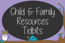 Child & Family Resources Tidbits