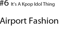 its a kpop thing