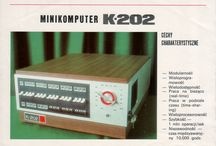 K-202 / K-202 was a 16-bit minicomputer, created at Elwro Polish scientist Jacek Karpiński between 1971-1973.