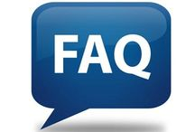 F.A.Q. / Frequently Asked Questions: about our office and dental needs