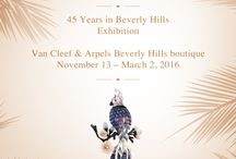 45 years in Beverly Hills Exhibition / The Maison is honoring its 45th Anniversary in Beverly Hills with an exceptional exhibition of High Jewelry creations from November 13th, 2015 to March 2nd, 2016 at the 300 N. Rodeo Drive boutique.