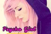 PSYCHO GIRL BOOK / Sto scrivendo un libro..