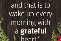 Gratitude / Sharing your gratitude each day can make you feel more positive overall.
