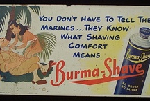 Vintage Burma shave signs / Road trips across the U.S.  / by Carol Knutson