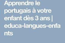 Apprendre le portugais aux enfants / Ressources pédagogiques et éducatives pour apprendre le portugais aux enfants de 3 à 11 ans.