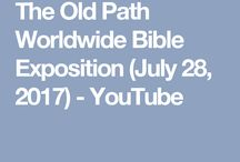 The Old Path Worldwide Bible Exposition
