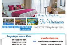 Promociones de Agosto / Tus vacaciones serán inolvidables y al mejor estilo. Reserva: www.Hotelaca.com reservaciones@hotelaca.com