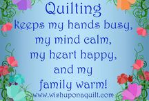 Quilting quotes and ideas