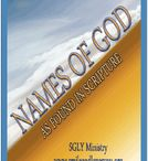 Names of God / A listing of the many names of God as found in scripture.