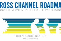 Cross Channel Roadmap