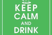 Drink beer / Keep it comin'
