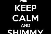 Keep Calm and Shimmy - Oriental Dance