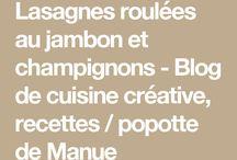 Lasagnes roulées jambon champignon