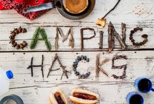 Camping Hacks / Camping tricks and tips for your next outdoor adventure!