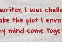 Writing Wisdom / Things to perk you up when writing...or at least make you take a pause