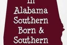 Sweet Home Alabama / by Valerie Sears