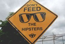 "Hipster / Call me an ex-hippie, call me unusual. I'm totally enamored of the ""hipster"" phenomenon. It's so PoMo."