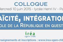 Colloque Irea-Sgen-CFDT le 10 juin : Laïcité, intégration : l'école de la République en question.