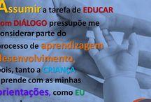 EDUCAR com DIÁLOGO / Aqui você encontra mensagens reflexivas e orientações educacionais