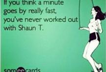 Shaun T-25 baby!