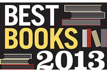 Best Books 2013 / The top 10 books of 2013, as selected by LJ's Book Review Editors. / by Library Journal
