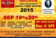 Soulbath Peace Foundation Crafts Bazaar 2015 / Art with Heart - to support underprivileged artisans and sustain Traditional art and craft forms