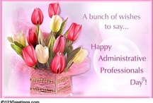 Administrative Professionals Day® / On Administrative Professionals Day® it's time to appreciate and thank all the administrative professionals you know. http://www.123greetings.com/events/administrative_professionals_day/ / by 123Greetings Ecards