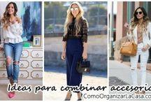Ideas de estilo - como vestir y combinar accesorios