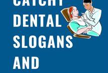 Dental Slogans and Taglines