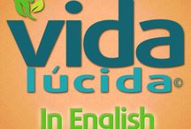 Vida Lúcida in English / Get energizing workout moves, healthy recipes, and advice on losing weight and feeling great from en.lavidalucida.com. Find out how to manage diabetes and depression, prevent heart attacks, and more.