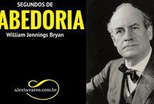 Psicólogo Online: Segundos de Sabedoria - Destino é Questão de Decisão - William Jennings Bryan